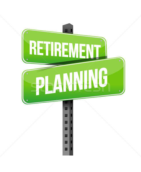 retirement planning road sign illustration design over a white b Stock photo © alexmillos