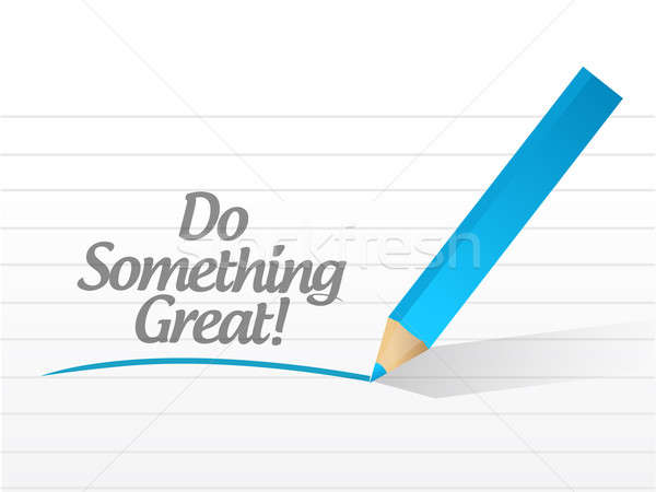 Stock photo: Do something great written on a white paper