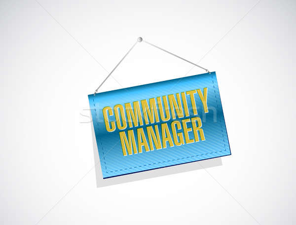 Community Manager hanging sign concept Stock photo © alexmillos