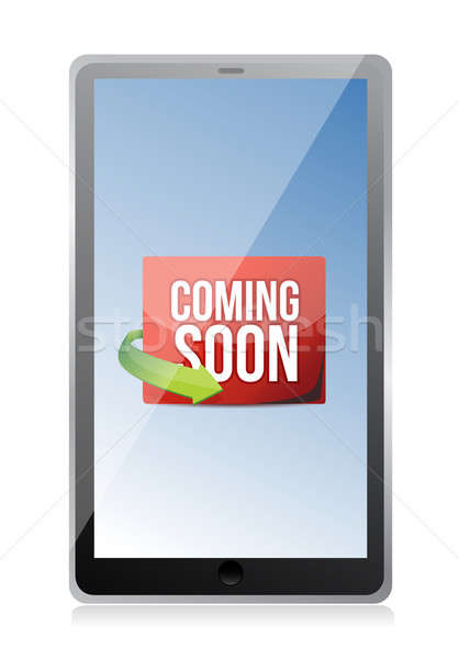 tablet Coming soon message illustration design over a white back Stock photo © alexmillos