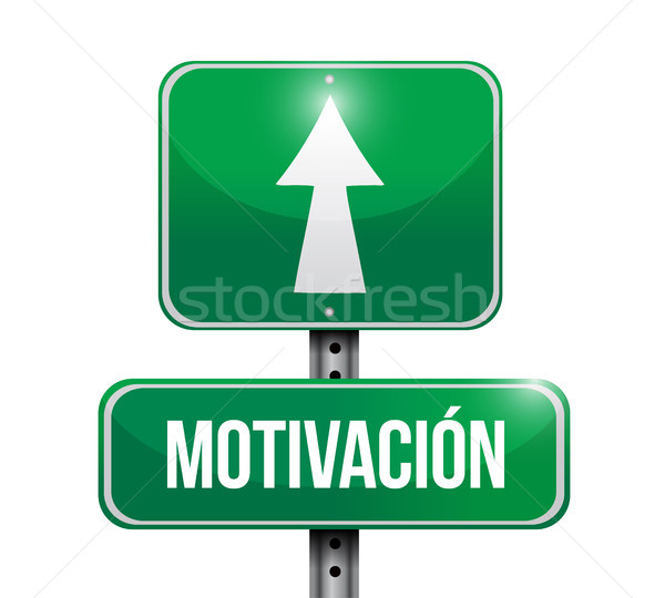 Motivation road sign in Spanish concept Stock photo © alexmillos
