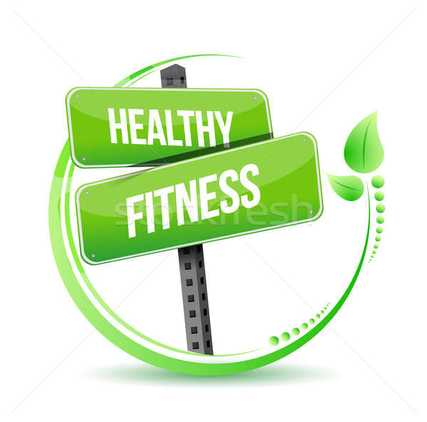 healthy and fitness street sign illustration Stock photo © alexmillos