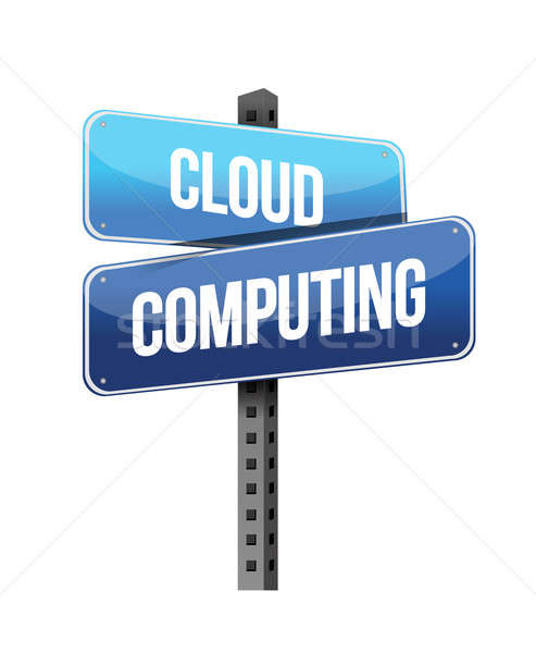 cloud computing road sign illustration design over a white backg Stock photo © alexmillos