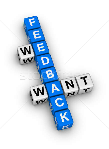 we want feedback Stock photo © almagami