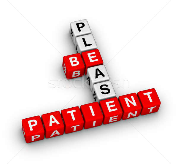 Please Be Patient Stock photo © almagami