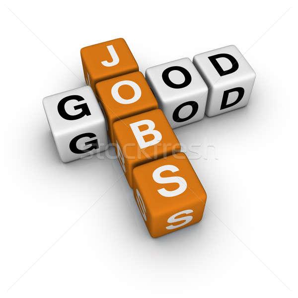 good jobs Stock photo © almagami
