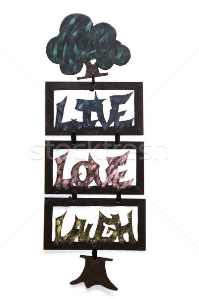 Live Love Laugh Stock photo © AlphaBaby