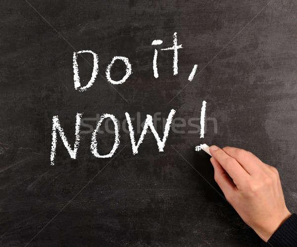 Do it, NOW ! Stock photo © andreasberheide