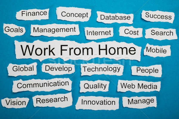 Work From Home Text On Piece Of Torn Paper Stock photo © AndreyPopov