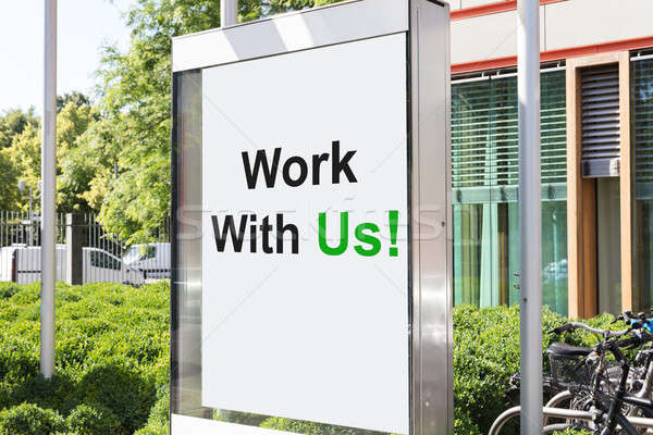 Work with us sign outside office building Stock photo © AndreyPopov