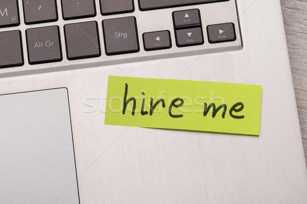 Hire Me Sticky Note On Laptop Stock photo © AndreyPopov