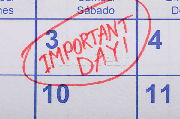 Important Day Reminder Written On Calendar Stock photo © AndreyPopov