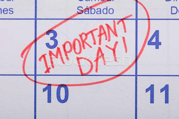 Fontos nap emlékeztető írott naptár közelkép Stock fotó © AndreyPopov