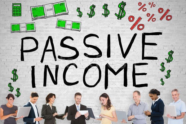 Group Of People In Front Of Passive Income Stock photo © AndreyPopov