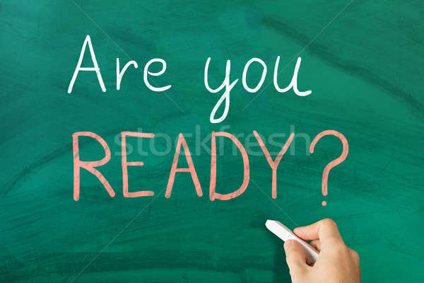 Are You Ready Text Written On Blackboard Stock photo © AndreyPopov