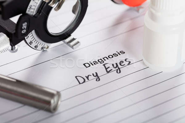 Text Diagnosis Dry Eyes On Paper With Diopter And Medicine Stock photo © AndreyPopov