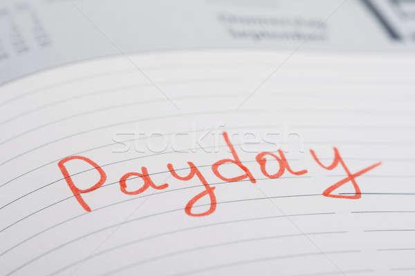 Betaaldag pagina foto woord geschreven dagboek Stockfoto © AndreyPopov