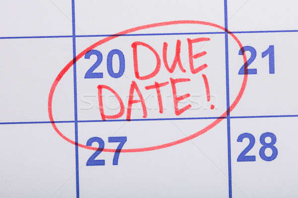 Circle Marked On The Calendar With Words Due Date Stock photo © AndreyPopov