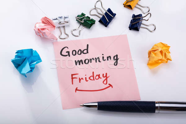 Adhesive Note With Good Morning Friday Text Stock photo © AndreyPopov