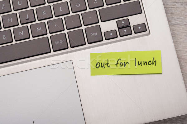 Out For Lunch Sticky Note On Laptop Stock photo © AndreyPopov