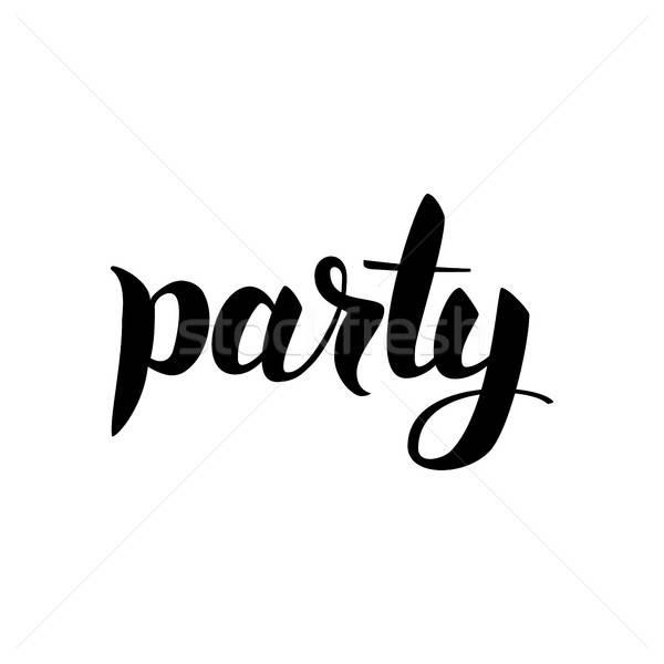 вечеринка черный каллиграфия чернила щетка текста Сток-фото © Anna_leni