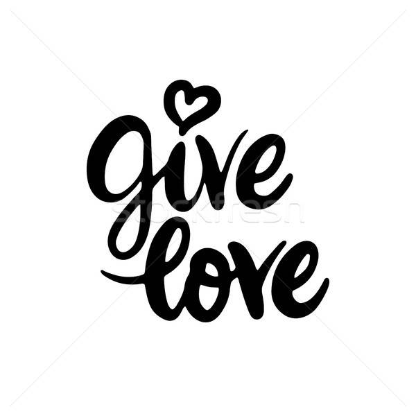 Give Love Lettering Stock photo © Anna_leni