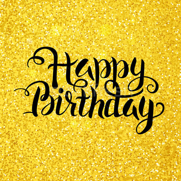 Happy Birthday Vector Lettering over Gold Glitter Stock photo © Anna_leni