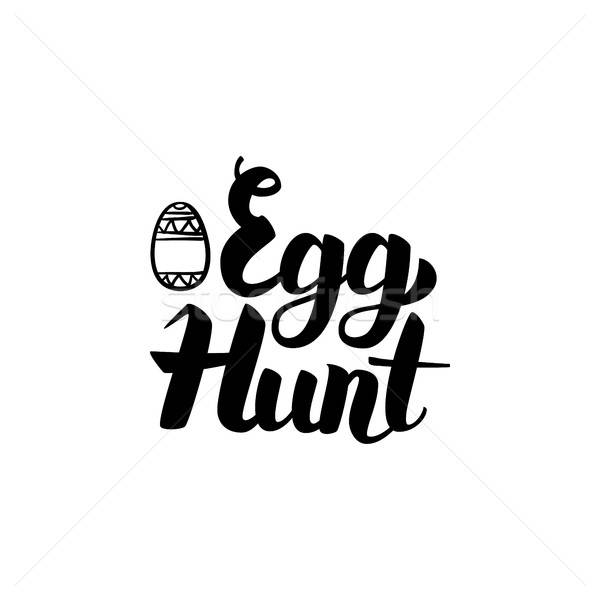 Egg Hunt Handwritten Calligraphy Stock photo © Anna_leni