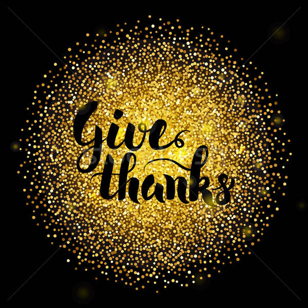 Give Thanks Lettering over Gold Stock photo © Anna_leni