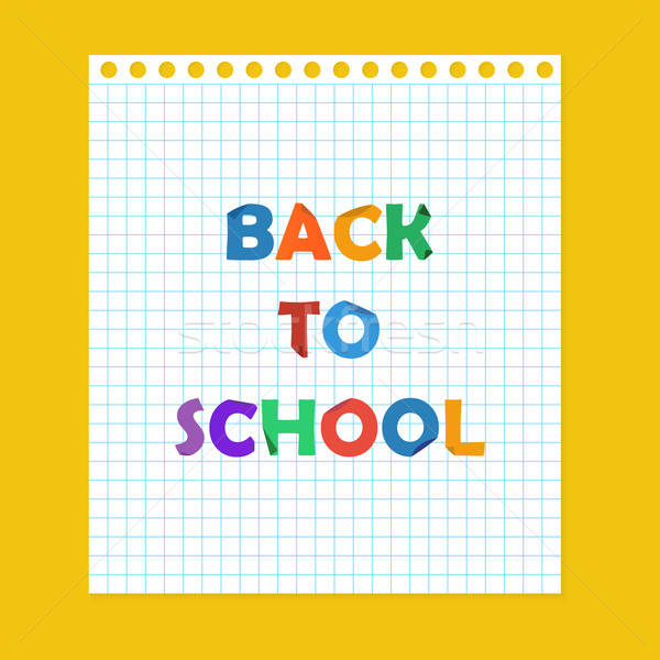back to school note paper Stock photo © Anna_leni