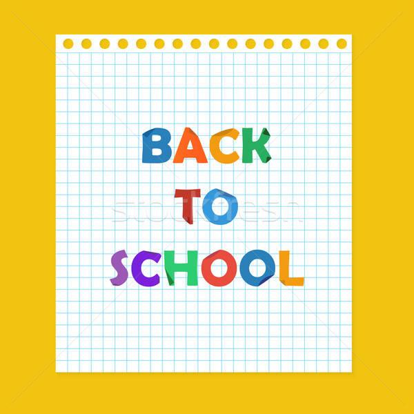 Vissza az iskolába levélpapír papír iskola oktatás Stock fotó © Anna_leni