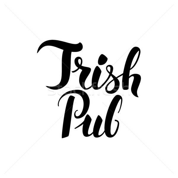 Ierse pub moderne inkt borstel Stockfoto © Anna_leni