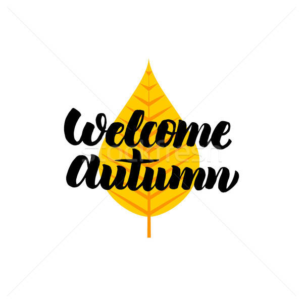 Welcome Autumn Lettering Stock photo © Anna_leni