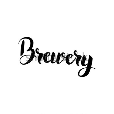 Brewery Lettering Stock photo © Anna_leni