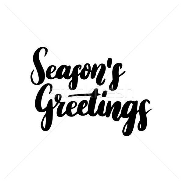 Season Greetings Lettering Stock photo © Anna_leni
