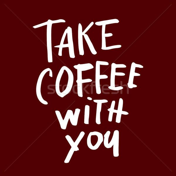 Café citações mão escrito projeto Foto stock © antoshkaforever