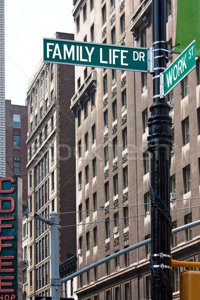 Lavoro vita di famiglia due strada segni equilibrio Foto d'archivio © ArenaCreative