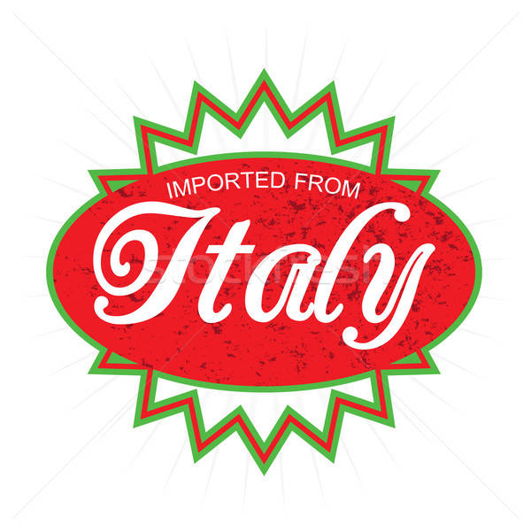 Imported from Italy Product Label Stock photo © arenacreative