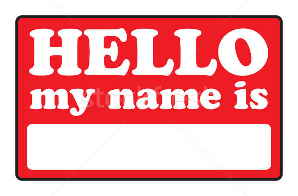 Hello My Name Is Tags Stock photo © ArenaCreative