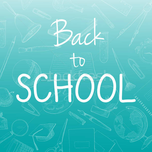 Blue background with different stationery. The inscription Back to school. Vector illustration of a  Stock photo © Arkadivna