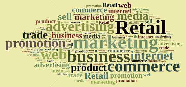 Word cloud with the word Retail. Stock photo © asturianu