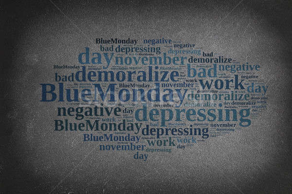 Blackboard with word cloud on Blue Monday. Stock photo © asturianu