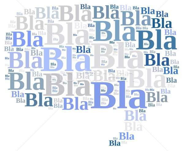 Bla bla bla. Stock photo © asturianu