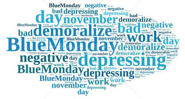 Illustration with word cloud on Blue Monday. Stock photo © asturianu