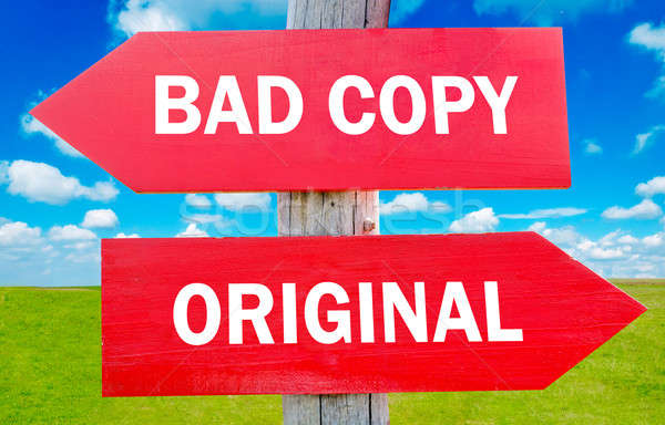 Bad copy or original Stock photo © badmanproduction