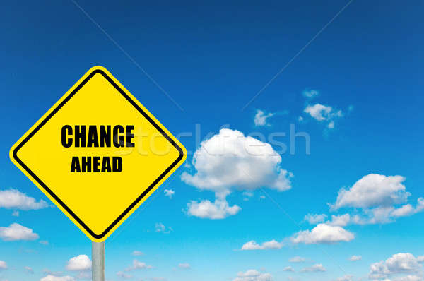 Change ahead Stock photo © badmanproduction