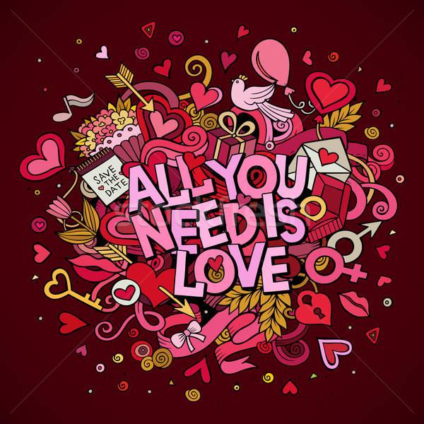 Cartoon vector hand drawn Doodle All You Need is Love Stock photo © balabolka
