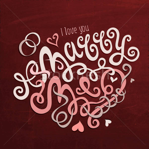 Marry Me hand lettering Stock photo © balabolka