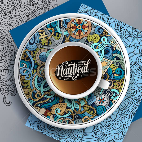 Cup of coffee and hand drawn nautical doodles Stock photo © balabolka