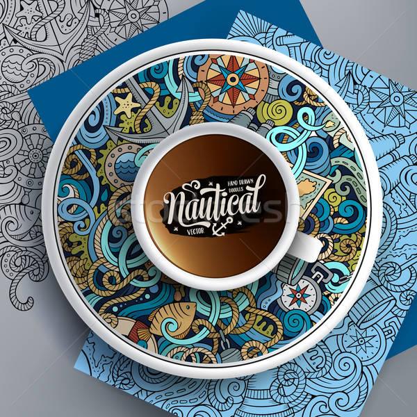 Csésze kávé kézzel rajzolt tengerészeti firkák csészealj Stock fotó © balabolka